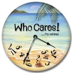 Fancy This WHO CARES.I'm retired wall art clock novelty large 10 out of 5 stars via 51 ratings See Buy Options in Home & Kitchen Retirement Cakes, Retirement Parties, Retirement Ideas, Early Retirement, Retirement Pictures, Retirement Celebration, Retirement Quotes, Retirement Countdown, Useful Life Hacks