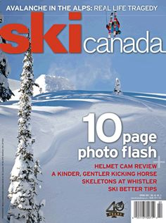 Spring 2012 issue. Cover photo: Dan Carr at Revelstoke BC