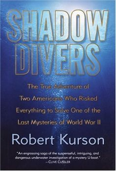 {Wonderful work of non-fiction detailing two adversarial technical divers who join forces to identify a sunken German U-boat.  A near perfect book.}