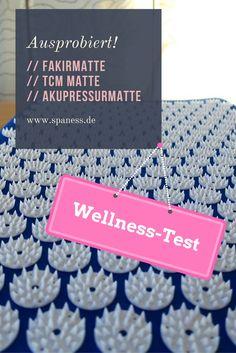 Wellness-Test // Akupressurmatte // Massagematte // Fakirmatte - Was das ist und. Wellness test // Acupressure mat // Massage mat // Fakirmatte - What is it and how it works ? Massage, Acupressure Mat, Home Spa, Anti Stress, Diet And Nutrition, Healthy Life, Health And Wellness, Blog, German