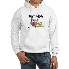 Best Mom Hoodie on CafePress.com