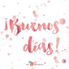 Buenos Dias  http://enviarpostales.net/imagenes/buenos-dias-584/ Saludos de Buenos Días Mensaje Positivo Buenos Días Para Ti Buenos Dias