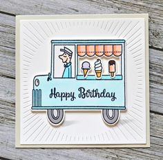 Avery Elle: Avery Elle Summer 2016 Release Designer Blog Hop | happy birthday ice cream truck