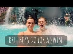 Brit Boys Go For a Swim - Playlist Day 1