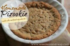 Recipe: Homemade Pizookie (made with real food ingredients!) - Weed'em & Reap