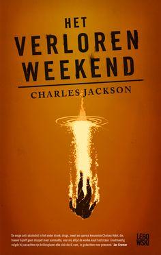 Legendarische, herontdekte roman over vijf dagen uit het leven van een alcoholist, ooit verfilmd door Billy Wilder en bedeeld met vier Oscars, geschreven in een hallucinerende stijl. Het verloren weekend - Charles Jackson #lebowski #jackson #classics #thelostweekend #boek