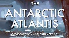 David Wilcock | Corey Goode: The Antarctic Atlantis [MUST SEE LIVE DISCL...