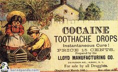 a simpler time indeed! Vintage Advertising Campaign Cocaine Toothache Drops…a simpler time indeed! Advertisement Description Cocaine Toothache Drops…a simpler time indeed! Sharing is love ! Georg Trakl, Old Poster, Pub Vintage, Vintage Food, Creepy Vintage, Vintage Labels, Vintage Ephemera, Funny Vintage Ads, Vintage Stuff