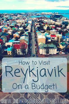 Reykjavik, Iceland   Reykjavik Travel Budget   Visit Reykjavik   Iceland Budget