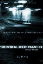 Watch Skinwalker Ranch (2013) Online Free - PrimeWire | 1Channel