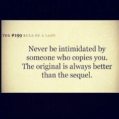Soooo True..My friend is a big time #CopyCat.. Everything I wear she copies..LOL>> =)