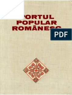Portul popular românesc - Alexandrina Enăchescu Cantemir Folk Embroidery, Embroidery Ideas, Folk Fashion, Cross Stitch Designs, The Borrowers, Sewing Patterns, Album, Archive, Internet