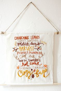 The Pretty Life Girls: PLG DIY: Embroidered 'Fall Favorites' Banner