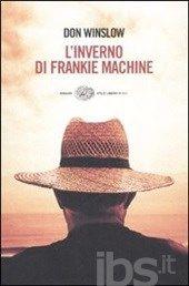 L' inverno di Frankie Machine Don Winslow!!!!! Uno dei miei libri preferiti! Poi ho conosciuto l'autore ed è un grande!!! The winter of Frankie Machine! One of my preferite books! I met the autor! Great person!