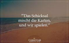 #Zitate #CasinoClub #Schicksal