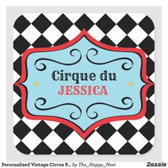 Shop Personalized Vintage Circus Party Stickers created by The_Happy_Nest. Vintage Circus Party, Circus Carnival Party, First They Came, Custom Stickers, Event Planning, Party Favors, Activities For Kids, Camper, Red And White