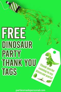 Dinosaur Thank You Tags (Free Printable) Birthday Party Decorations For Adults, Fun Party Themes, Birthday Party For Teens, Birthday Party Themes, Party Ideas, Party Games, Toddler Party Favors, Dinosaur Party Favors, Girl Dinosaur Birthday