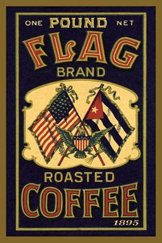 Flag Brand Coffee Label 1895. Quilt Block printed on cotton. Ready to sew.  Single 4x6 block $4.95. Set of 4 blocks with pattern $17.95.