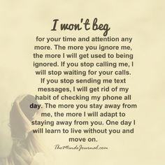 I won't beg........