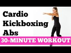 Abs Cardio Workout: 30-Minute Kickboxing Cardio Abs Full Length No Equipment - YouTube