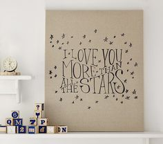 I Love You More Than All the Stars Quote idea More