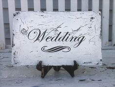 WEDDING sign for your special day Many Colors by tinkerscottage, $22.00