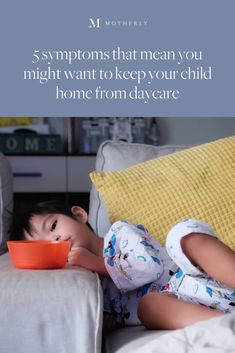 """Sometimes it's hard to tell when """"Mama, I'm sick"""" means you should keep your child home from daycare and it's not always an easy decision for working parents to make. If your child has one of these symptoms, they probably shouldn't go to daycare today. Pregnancy Guide, Pregnancy Stages, Pregnancy Photos, Maternity Photos, Parenting Advice, Kids And Parenting, Baby Name List, I'm Sick, American Academy Of Pediatrics"""