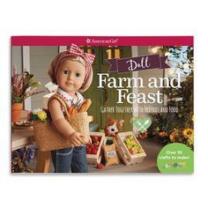 This kit contains 50 crafts and includes punch-outs to design beautiful plates and platters to serve crafted feasts. American Girl Outlet, American Girl Books, Girl Doll Clothes, Girl Dolls, Punch Out, Girl Online, New Dolls, Doll Hair, Crafts To Make