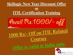 Hurry up All!! Skillogic is providing Rs.1000/- Off on ITIL Certification Training as New Year Offer. This offer is valid in Bengaluru, Chennai & Hyderabad location. #SkillogicITILTraining