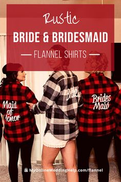Rustic flannel bridesmaid and bride shirts in a selection of colors. Perfect for wedding photos, bachelorette party, and a casual reception. Learn more or buy in the products section of MyOnlineWeddingHelp.com Plaid Flannel, Flannel Shirt, Bridesmaid Shirts, Bride Shirts, Maid Of Honor, Wedding Photos, Reception, Barn Weddings, Rustic