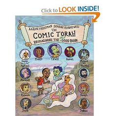 The Comic Torah: Reimagining the Very Good Book - Really great interpreatation from a new perspective. Aaron is a fabulous comic in Chicago (saw him on my first date with my wife) who is a member of Rabbi Capers Funnye's synagogue. Capers was a classmate at Spertus (and famously is the first lady's cousin) and a really great man.