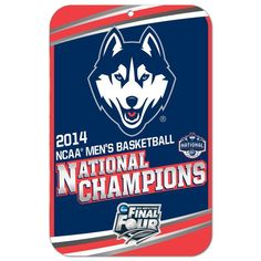 "WinCraft UConn Huskies 2014 NCAA Men's Basketball National Champions 11"" x 17"" Locker Room Sign - $8.99"