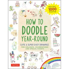 """Inspired by Savannah: """"How to Doodle Year-Round"""" Is a Fun Book to Gift Tweens and Teens Who Love to Draw and Doodle (Review) Paper Bag Book Cover, Paper Bag Books, Super Easy Drawings, Cute Drawings, All You Need Is, Tree Deck, Doodle Books, Pen Pal Letters, Math Concepts"""