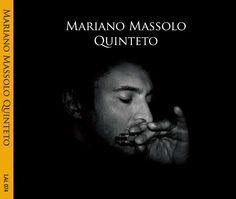 Mariano Massolo Quinteto. Digipack tapa. Diseño y realización Carlos Carpintero.
