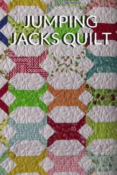 Jumping Jacks Quilt Tutorial