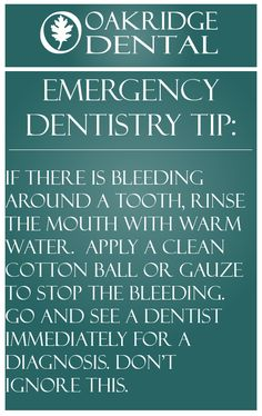 Emergency Dentistry tip: If there is bleeding around a tooth, rinse the mouth with warm water.  Apply a clean cotton ball or gauze to stop the bleeding.  Go and see a dentist immediately for a diagnosis. Don't ignore this