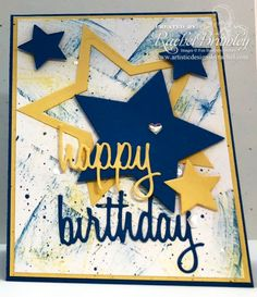 Stars Framelits, Happy Birthday Thinlit, Metallic Enamel Shapes (Rachel's card used FSJ products; Birthday Cards For Boys, Masculine Birthday Cards, Handmade Birthday Cards, Happy Birthday Cards, Masculine Cards, Cards For Men Handmade, Birthday Ideas, Men Birthday, Birthday Design