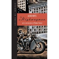 The Highwayman by Alfred Noyes IRC & HAM PN 6110 2005 'The road was a ribbon of moonlight ' - a film noir version of this classic poem 101 Dalmatians Book, Classic Poems, New York Life, Trials And Tribulations, Poetry Books, Book Nooks, Read Aloud, Contemporary Artists, The Book