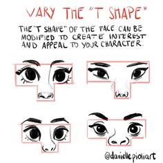 "3,497 Likes, 9 Comments - Danielle Pioli (@daniellepioliart) on Instagram: ""Quick Tip Monday: Vary the T shape of the face! The ""T"" is the area of the eyes and the nose.…"""