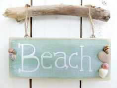 Beach Sign Wood Handpainted Seafoam Blue Green Seashells Driftwood Beach House Cottage Home Decor Whimsical.- I bet this could be an easy DIY for summer!