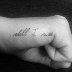 Still I Rise Tattoo Finger Tattoo Temporary by WhiteRabbitsDesign Sexy Tattoos For Women, Finger Tattoo For Women, Meaningful Tattoos For Women, Finger Tattoos, Ribbon Tattoos, Fake Tattoos, Temporary Tattoos, Small Tattoos, Tatoos