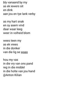 Afrikaans, Poems, Positivity, Math Equations, Motivation, Quotes, Quotations, Poetry, Verses