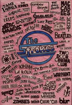 I wouldn't put The Strokes in the middle, but I love them all, anyway!