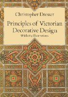 Principles of Victorian Decorative Design by…