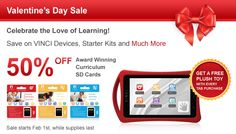 Valentine's Day Sale in on Now! Save up to $ 50 on our Tabs and 50% OFF on VINCI Curriculum SD Cards.
