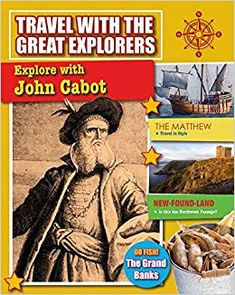 Purchased with Book Fair credits. Explore with John Cabot (Travel with the Great Explorers) National Geographic Kids, Star Spangled Banner, Best Children Books, Fancy Nancy, Going Fishing, Book Format, This Book, Explore, Travel