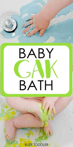 Quick Baby Activity: Gak Bath - create a quick and easy taste safe sensory activity for baby; a simple bath time activity