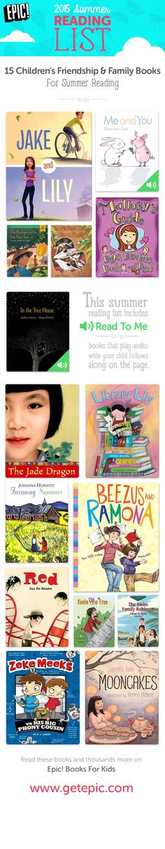 "Check out 15 of our favorite children's books about friendship and family! You can find these and thousands more on Epic! Books For Kids. This summer reading list includes ""Read To Me"" books that play audio while your child follows along on the page. Bring the magic of reading alive with this summer 2015 list of friendship and family children's books!  www.getepic.com/"
