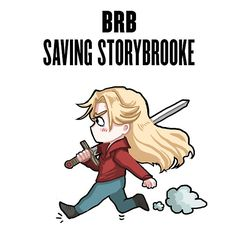 BRB - saving Storybrooke by PompeiiAblaze on Redbubble <3