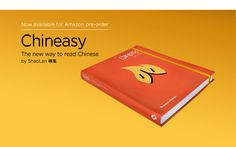 Chineasy Book, more by ShaoLan Hsueh